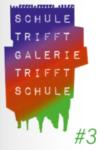 School meets gallery meets school, 3rd Edition, 2021